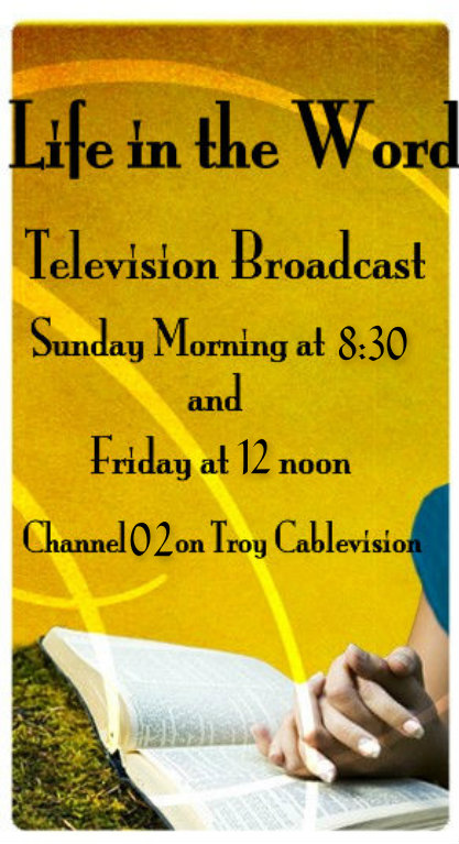 Sunday @ 8:30am and Friday @ 12 noon channel 02 on Troy Cablevision